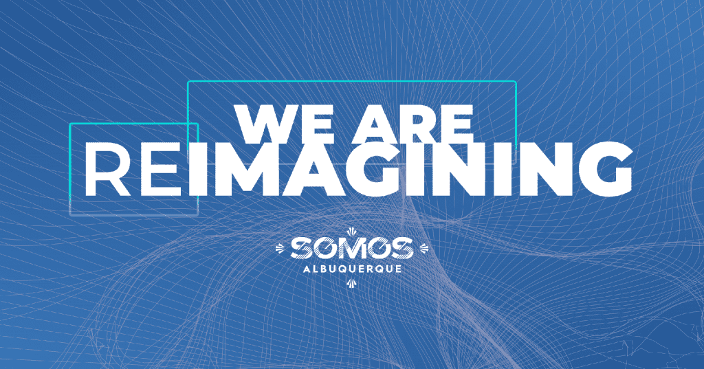 We are reimagined SOMOS graphic for 2020