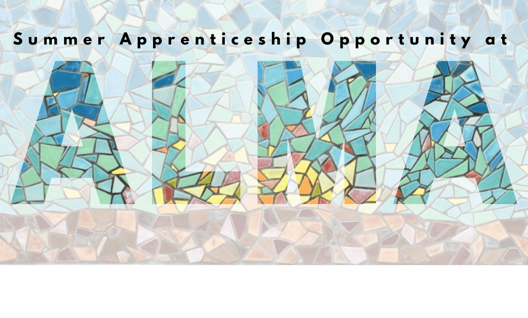 NEA Approves ALMA (Apprenticeship for Leaders in Mosaic Arts) for Grant for 2021-2022.)
